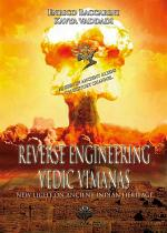 Reverse Engineering Vedic Vimanas