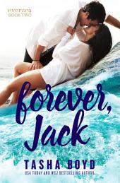 Forever, Jack: Eversea #2