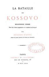 La bataille de Kossovo: rhapsodie serbe