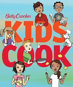 Betty Crocker Kids Cook Book