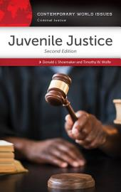 Juvenile Justice: A Reference Handbook, 2nd Edition: A Reference Handbook, Edition 2
