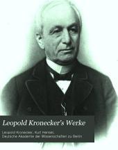 Leopold Kronecker's werke: Herausgegeben auf veranlassung der Königlich preussischen akademie der wissenschaften, Band 1
