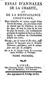 Essai d'annales de la charité, ou De la bienfaisance chrétienne: Volume1