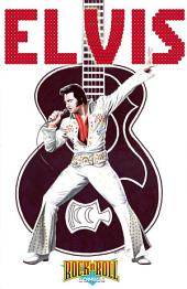 Rock and Roll Comics: The Elvis Presley Experience