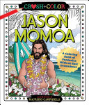 Crush and Color  Jason Momoa