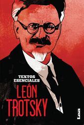 León Trotsky - textos esenciales