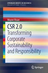 CSR 2.0: Transforming Corporate Sustainability and Responsibility