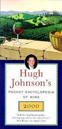 Hugh Johnson s Pocket Encyclopedia of Wine