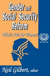 Gender and Social Security Reform: What's Fair for Women?