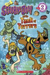 Scholastic Reader Level 2: Scooby-Doo and the Tank of Terrors