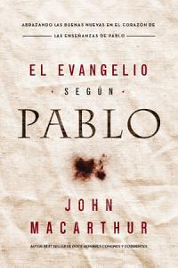 Evangelio según Pablo, John MacArthur