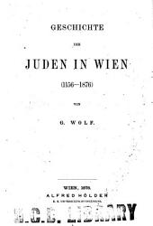 Geschichte der Juden in Wien (1156-1876)