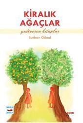 Kiralık Ağaçlar: Yediveren Kitaplar - Koza Yayın Dağıtım AŞ.
