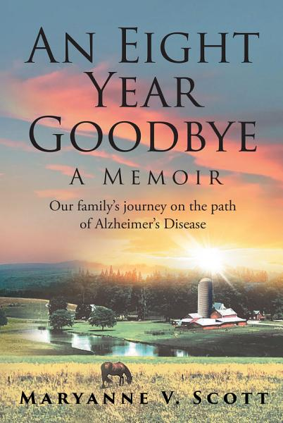 Download An Eight Year Goodbye Book