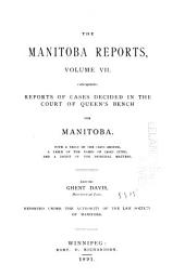 The Manitoba Reports: Volume 7