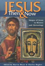 Jesus Then and Now PDF