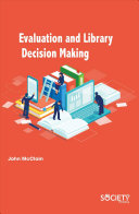 Evaluation and Library Decision Making