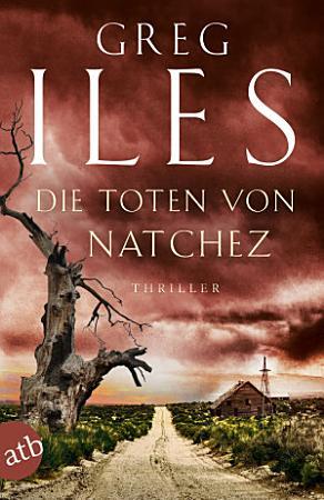 Die Toten von Natchez PDF