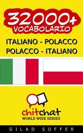 32000+ Italiano - Polacco Polacco - Italiano Vocabolario