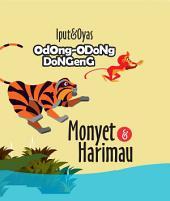 Monyet dan Harimau: Odong- Odong Dongeng 2