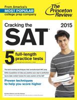 Cracking the SAT with 5 Practice Tests  2015 Edition PDF