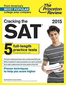 Cracking the SAT with 5 Practice Tests  2015 Edition Book