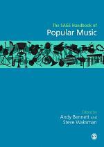 The SAGE Handbook of Popular Music