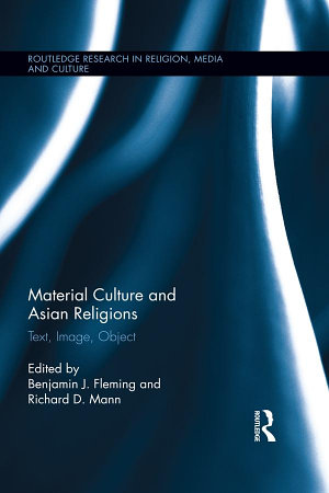 Material Culture and Asian Religions