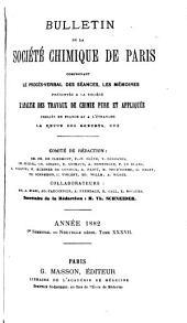 Bulletin de la Société chimique de Paris: Volumes37à38