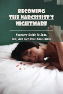 Becoming The Narcissist s Nightmare PDF