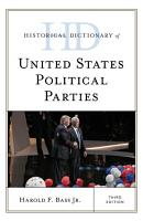 Historical Dictionary of United States Political Parties PDF