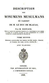 Description des Monumens Musulmans du Cabinet de M. Le Duc de Blacas: Description particulière des pierres gravées Arabes, Persanes et Turques, des Vases, Coupes, Miroirs, &c, Volume2