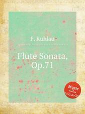 Flute Sonata, Op.71
