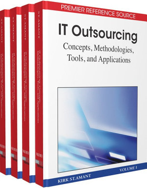 IT Outsourcing  Concepts  Methodologies  Tools  and Applications