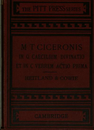 My Ciceronis in Q Caecilium Divinatio Et in C Verrem Actio Prima with Introduction and Notes PDF