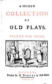 A Select Collection of Old Plays: Volumes 1-12