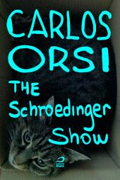 The Schroedinger Show