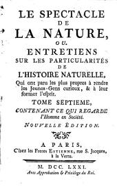 Le spectacle de la nature: ou entretiens sur les particularités de l'histoire naturelle...