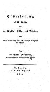 Erwiederung auf die Schriften von Dr. Scheibel, Kellner und Wehrhan gegen meine Abhandlung über die kirchlichen Ereignisse in Schlesien