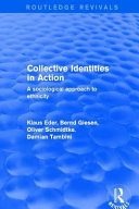 Collective Identities in Action