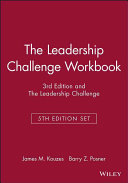 The Leadership Challenge Workbook  3rd Edition and The Leadership Challenge  5th Edition Set