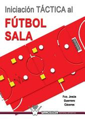 Iniciación táctica al Fútbol Sala