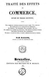 Traité des effets de commerce, divisé en treize sections