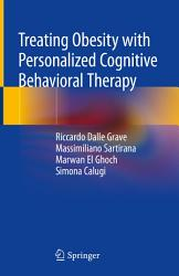 Treating Obesity With Personalized Cognitive Behavioral Therapy Book PDF