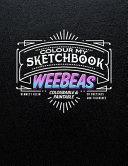 Colour My Sketchbook WeeBeas