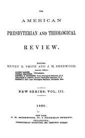 American Presbyterian Review: Volume 3; Volume 9
