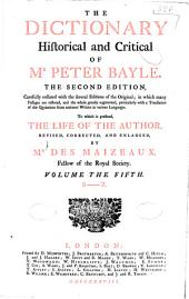 The dictionary historical and critical of Mr. Peter Bayle: Volume 5