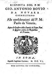 Risposta ... alle considerationi del ... Paolo da Venetia (Sarpi). Sopra le censure della Santita di Papa Paolo V. contra la republica di Venetia
