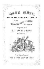 Onze muze: album van gemengde zangen onzer vaderlandsche dichters der 19e eeuw, Volume 2