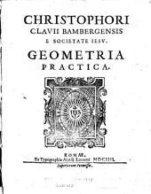Christophori Clauii Bambergensis e Societate Iesu, Geometria practica